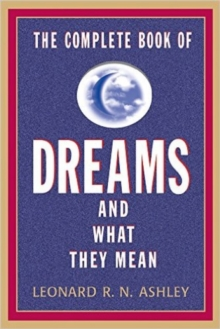The Complete Book Of Dreams And What They Mean, Paperback Book