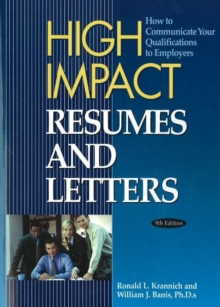 High Impact Resumes & Letters : How to Communicate Your Qualifications to Employers, 9th Edition, Paperback Book
