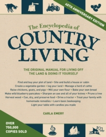 The Encyclopedia Of Country Living, 40Th Anniversary Edition, Paperback / softback Book