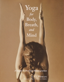 Yoga For Body, Breath, Mind, Paperback / softback Book