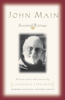 John Main: Essential Writings, Paperback Book