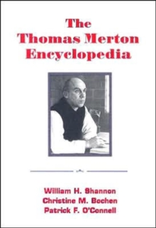 The Thomas Merton Encyclopedia, Paperback Book