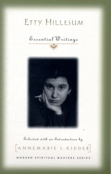 Etty Hillesum : Essential Writings, Paperback Book