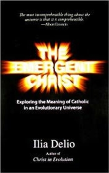 The Emergent Christ, Paperback / softback Book