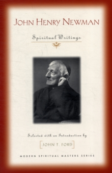 John Henry Newman : Spiritual Writings, Paperback / softback Book