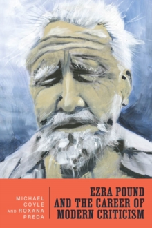 Ezra Pound and the Career of Modern Criticism : Professional Attention, Hardback Book