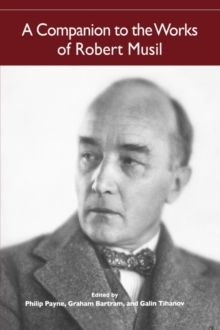 A Companion to the Works of Robert Musil, Paperback / softback Book
