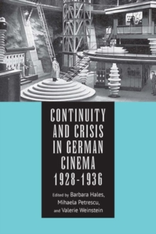 Continuity and Crisis in German Cinema, 1928-1936, Hardback Book