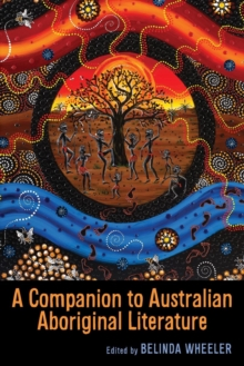 A Companion to Australian Aboriginal Literature, Paperback / softback Book