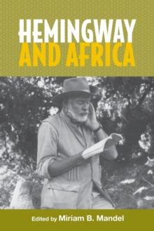 Hemingway and Africa, Paperback Book