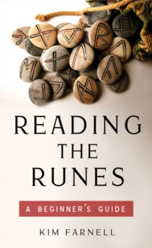 Reading the Runes : A Beginner's Guide, Paperback / softback Book