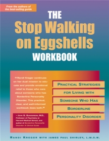 Stop Walking On Eggshells Workbook : Practical Strategies for Living with Someone Who Has Borderline Personality Disorder, Paperback Book