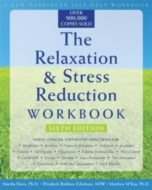The Relaxation & Stress Reduction Workbook (New Harbinger Self-Help Workbook), Paperback Book