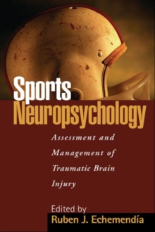 Sports Neuropsychology : Assessment and Management of Traumatic Brain Injury, Hardback Book