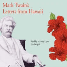 Mark Twain's Letters from Hawaii, eAudiobook MP3 eaudioBook