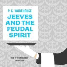 Jeeves and the Feudal Spirit, eAudiobook MP3 eaudioBook