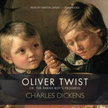 Oliver Twist : Or, The Parish Boy's Progress, eAudiobook MP3 eaudioBook