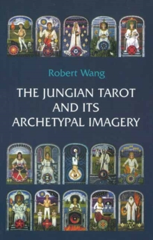 The Jungian Tarot and its Archetypal Imagery : Volume 2, Paperback Book