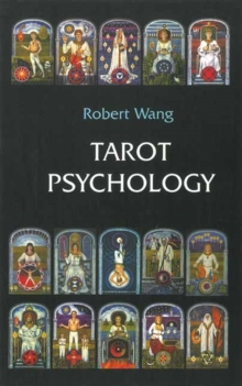 Tarot Psychology : Volume I of the Jungian Tarot Trilogy, Paperback Book