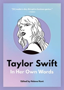 Taylor Swift : In Her Own Words, Paperback / softback Book