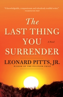 The Last Thing You Surrender : A Novel of World War II, EPUB eBook