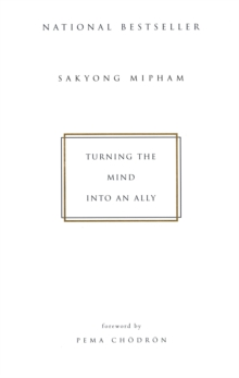 Turning the Mind into an Ally, Paperback Book