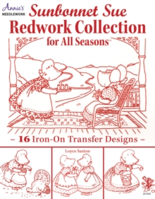 Sunbonnet Sue Redwork Collection : For All Seasons, Paperback Book