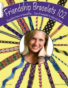 Friendship Bracelets 102, Paperback / softback Book
