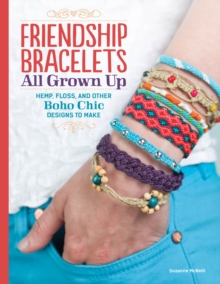 Friendship Bracelets All Grown Up, Paperback Book