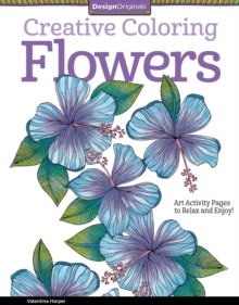Creative Coloring Flowers, Paperback / softback Book