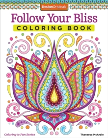 Follow Your Bliss Coloring Book, Paperback / softback Book