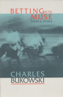 Betting on the Muse, Paperback / softback Book