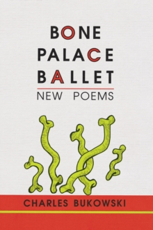 Bone Palace Ballet, Paperback / softback Book