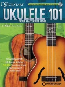 Quickstart Ukulele 101 the Fun & Easy Ukulele Method Uke Bk/CD, Mixed media product Book