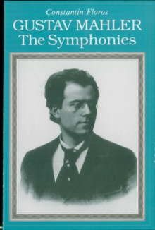 Gustav Mahler : The Symphonies, EPUB eBook