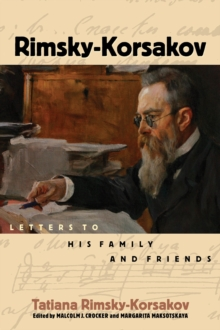 Rimsky-Korsakov : Letters to His Family and Friends, Hardback Book