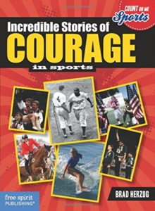 Incredible Stories of Courage, Paperback Book