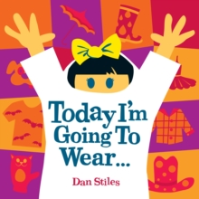 Today I'm Going To Wear..., Board book Book