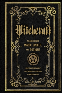 Witchcraft : A Handbook of Magic Spells and Potions, Hardback Book
