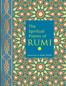 The Spiritual Poems of Rumi, Hardback Book