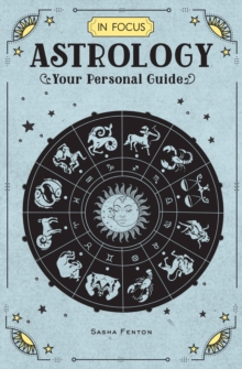 In Focus Astrology : Your Personal Guide, Hardback Book
