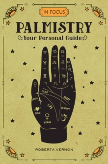 In Focus Palmistry : Your Personal Guide, Hardback Book