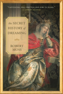 The Secret History of Dreaming, EPUB eBook
