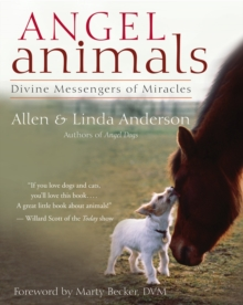 Angel Animals : Divine Messengers of Miracles, EPUB eBook