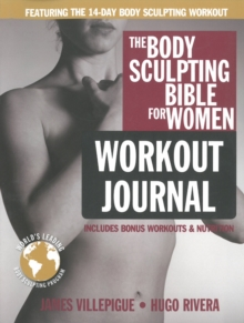 Body Sculpting Bible Workout Journal For Women, Paperback Book