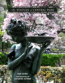 The Statues Of Central Park, Hardback Book