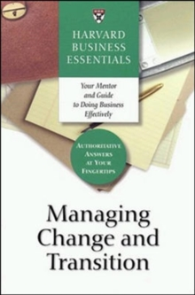 Managing Change and Transition, Paperback Book