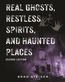 Real Ghosts, Restless Spirits, and Haunted Places, EPUB eBook