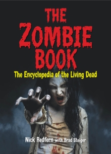 The Zombie Book : The Encyclopedia of the Living Dead, PDF eBook