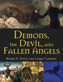 Demons, the Devil, and Fallen Angels, Paperback Book